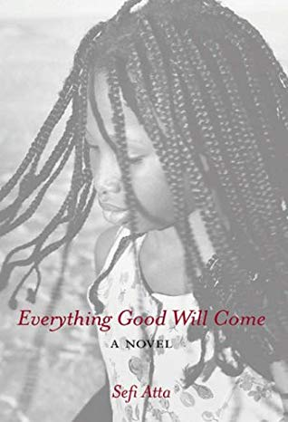 Everything Good Will Come - One of the books I've read and will love to read again