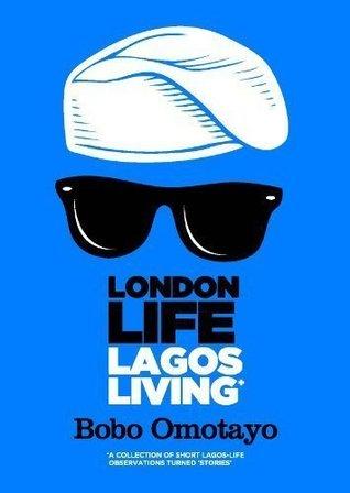 London Life, Lagos Living