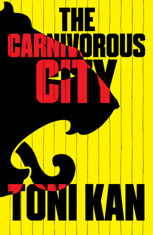 The Carnivorous City - One of the books I keep to read as my tour guide